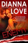 Kiss the Enemy  (Slye Temp #3)