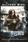 Bull Running for Girls