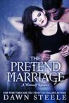 The Pretend Marriage (Werewolf Romance, #1)