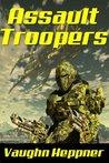 Assault Troopers (Extinction Wars, #1)