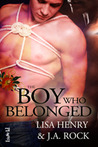 The Boy Who Belonged (Boy, #2)