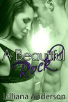 A Beautiful Rock (Beautiful, #4)