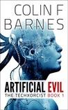Artificial Evil (The Techxorcist, #1)