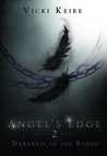 Darkness in the Blood (Angel's Edge, #2)