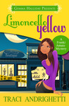 Limoncello Yellow (Franki Amato, #1)