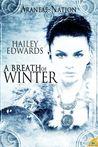 A Breath of Winter (Araneae Nation, #4)