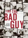 Find the Bad Guy