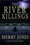The River Killings (A Zoe Hayes Mystery #2)