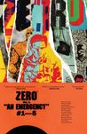 Zero, Vol. 1: An Emergency
