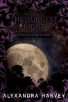 The Longest Night (Drake Chronicles, #6.5)