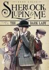 The Dark Lady (Sherlock, Lupin, and Me #1)