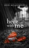 Here with Me (The Archer Brothers, #1)