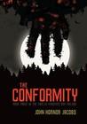 The Conformity (Incarcerado, #3)