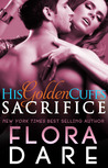 Sacrifice (His Golden Cuffs, #1)