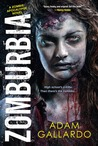 Zomburbia (Zombie Apocalypse, #1)
