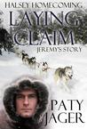 Laying Claim (Halsey Homecoming, #1)