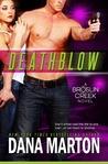 Deathblow (Broslin Creek, #4)