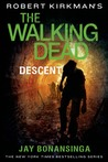 Descent (The Walking Dead #5)