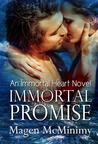 Immortal Promise (Immortal Heart, #3)