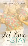 Let Love Stay (Love, #2)