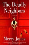 The Deadly Neighbors (A Zoe Hayes Mystery #3)