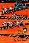 Jack on the Tracks: Four Seasons of Fifth Grade (Jack Henry, #4)