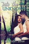 Into the Unknown (Werewolf Wars, #2)
