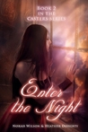 Enter the Night (Casters, #2)