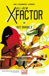 All-New X-Factor, Vol. 1: Not Brand X