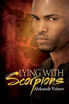 Lying with Scorpions (Memory of Scorpions, #2)