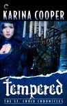 Tempered (The St. Croix Chronicles, #4)
