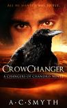 Crowchanger (Changers of Chandris, #1)