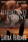 Highland Destiny (Highland Destiny, #4)