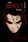 The Ghost Files 2 (The Ghost Files, #2)