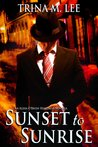 Sunset to Sunrise (Alexa O'Brien, Huntress, #7.5)