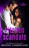 Kitchen Scandals (Riverside Trilogy, #2)