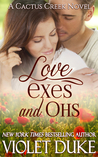 Love, Exes, and Ohs (Cactus Creek, #4)
