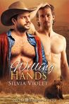 Willing Hands (Wild R Farm, #5)