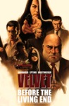 Velvet, Vol. 1: Before the Living End (Velvet, #1)