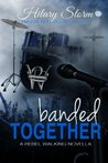 Banded Together (Rebel Walking, #2.5)