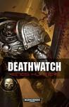 Deathwatch: Xenos Hunters