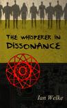 The Whisperer in Dissonance