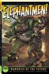 Elephantmen 2260, Book 1: Memories of the Future
