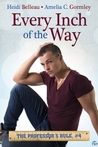 Every Inch of the Way (The Professor's Rule, #4)