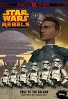 Edge of the Galaxy (Star Wars Rebels: Servants of the Empire, #1)