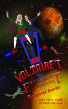 Voltaire's Excellent Adventure: The Broken Boarder