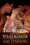 The Girl, the Doctor, and the Texas Ranger