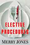 Elective Procedures (Elle Harrison Thriller, #2)