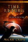 Time Return (Red Moon, #2)