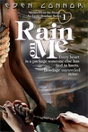Rain on Me (Shelter From the Storm, #1)